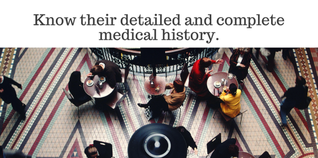 know-their-detailed-and-complete-medical-history